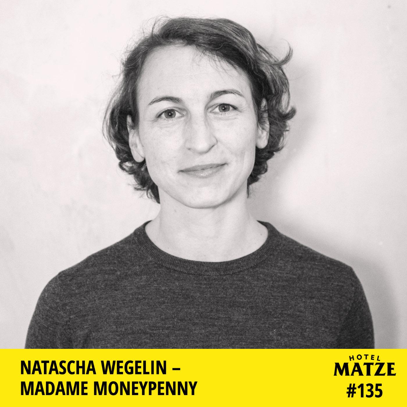 """""""Madame Moneypenny"""" Natascha Wegelin – Wie erlangt man finanzielle Unabhängigkeit?"""