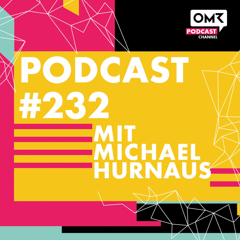 OMR #232 mit Michael Hurnaus von Tractive