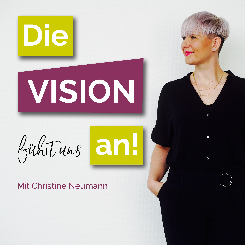#1 Drei Gründe für die Arbeit mit Visionen
