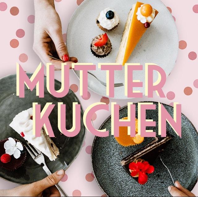08. Mutterkuchen - Nina und Hörby - Was hat sich eigentlich verändert, seit wir Eltern sind?