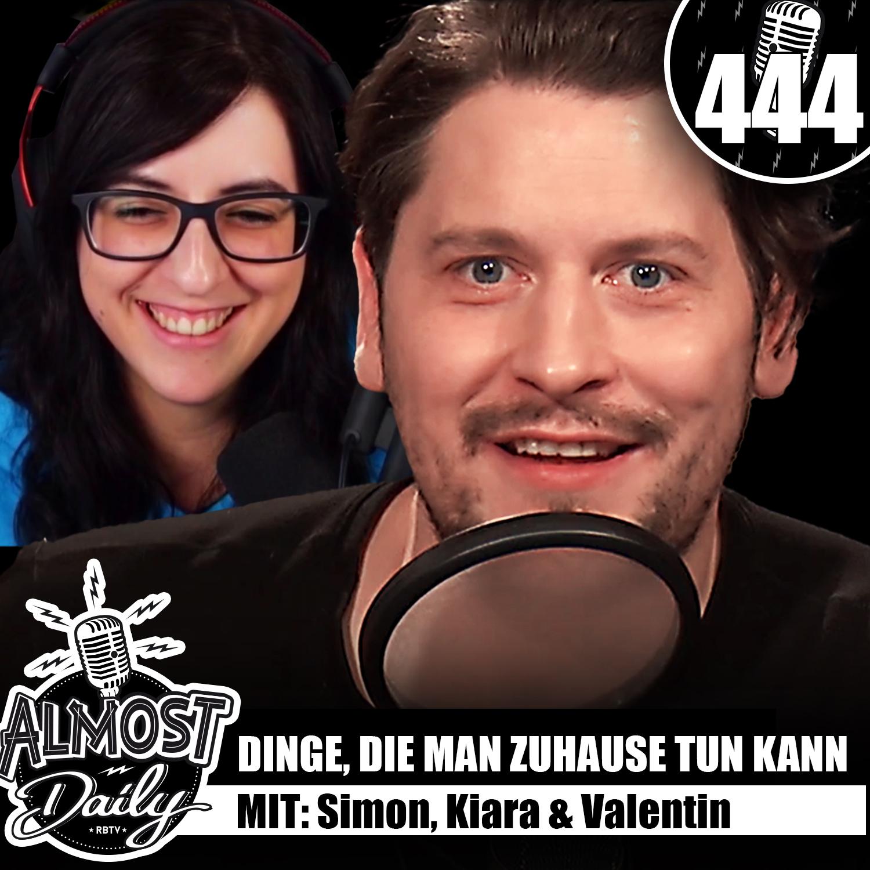 #444   Dinge, die man zuhause tun kann mit Simon, Kiara & Valentin