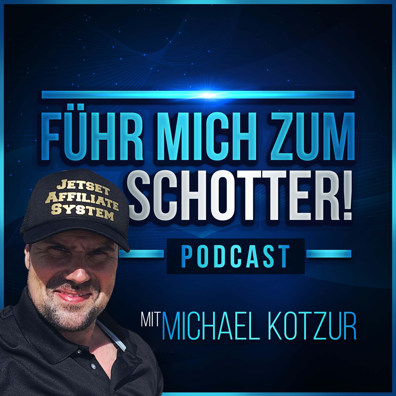 Mein Gast heute Michael Serve der F-ck You Money Mann - FÜHR MICH ZUM SCHOTTER