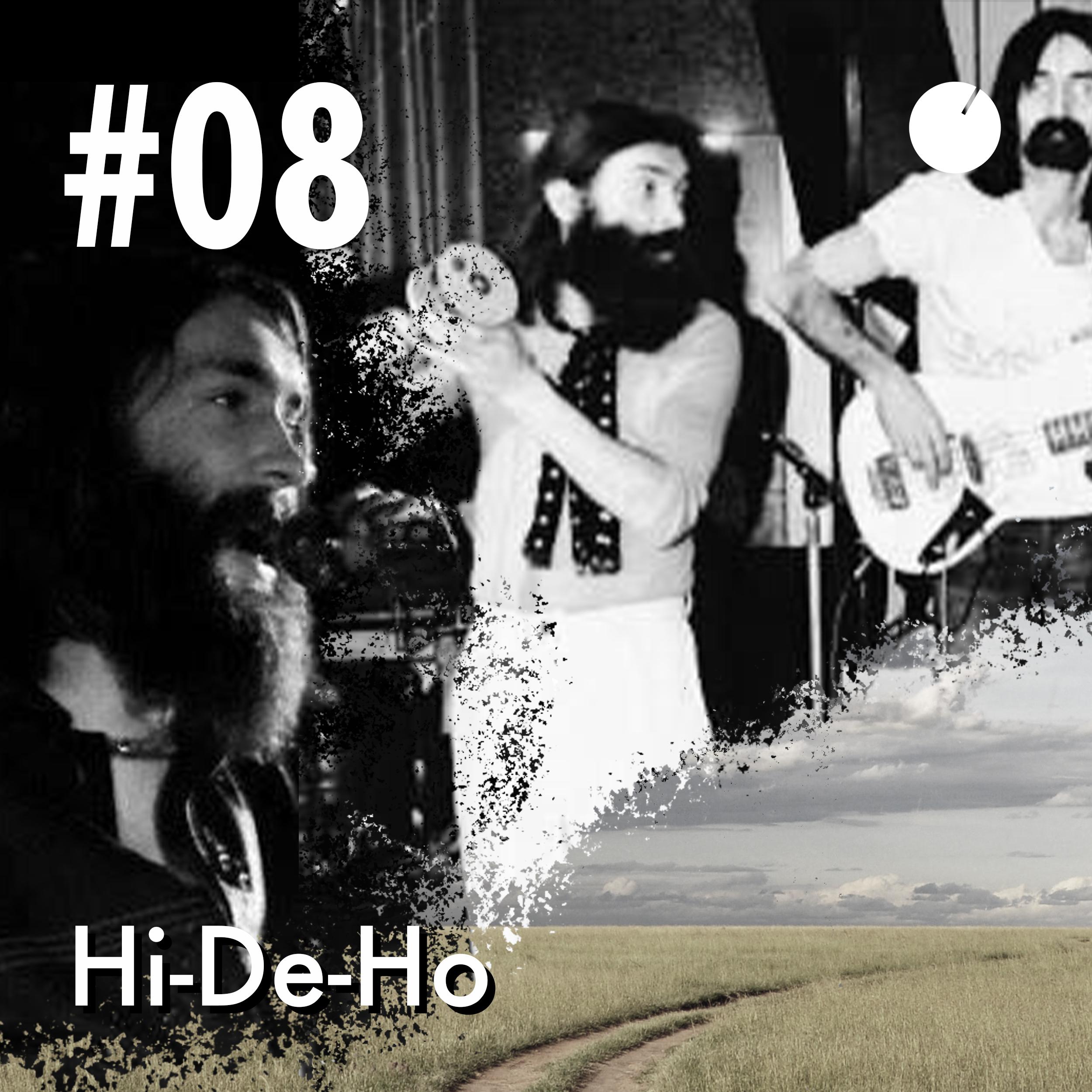 #08 Hi-De-Ho