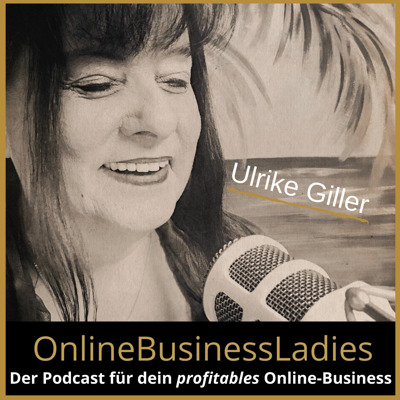 OnlineBusinessLadies mit Ulrike Giller - Einfach.Smart.Online.Erfolgreich.
