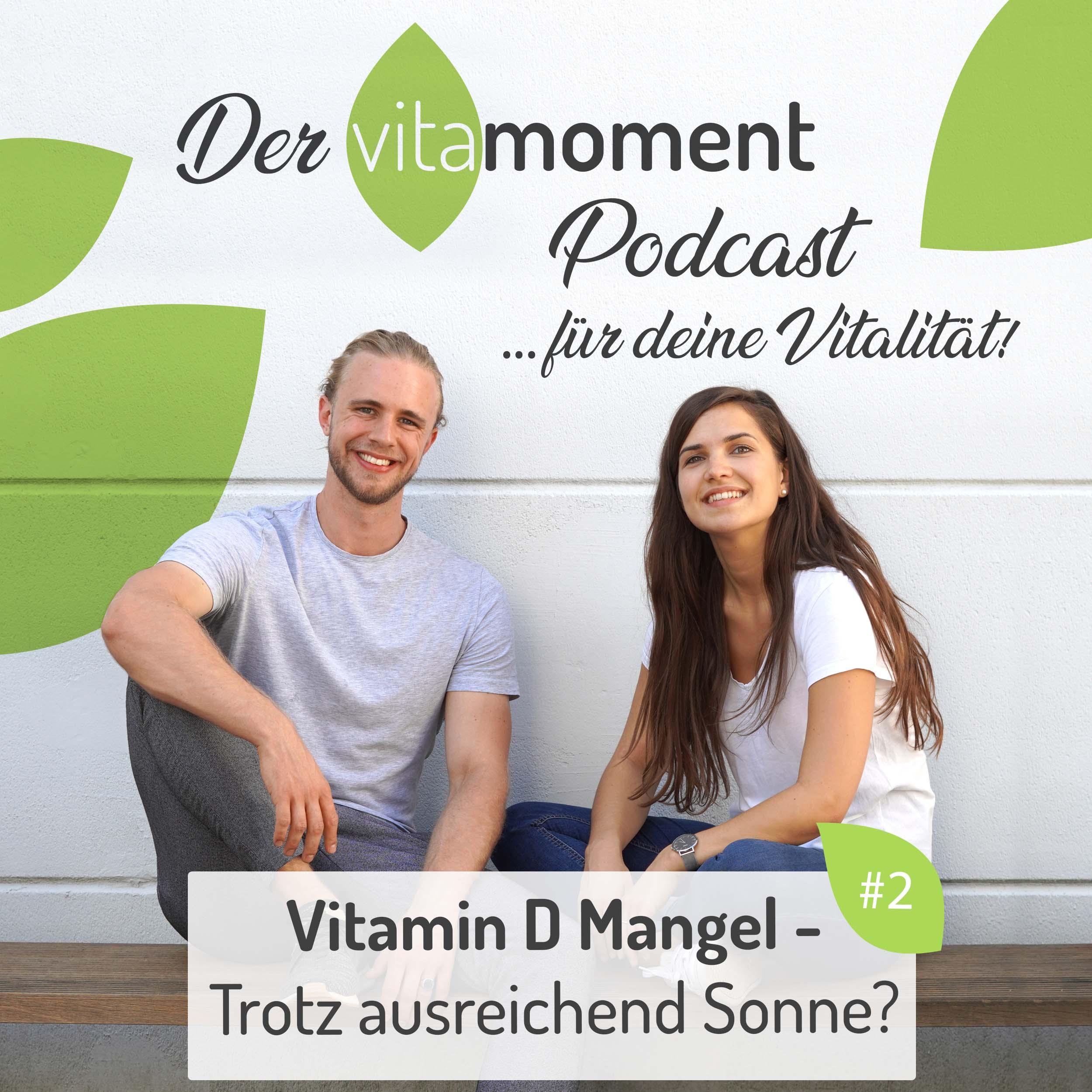 #2 Vitamin D Mangel - Trotz ausreichend Sonne?