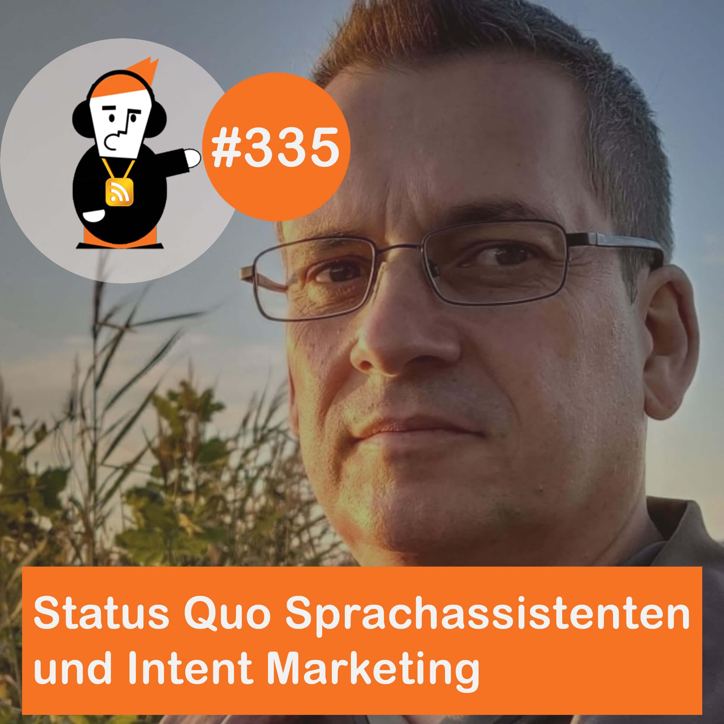 Status Quo Digitale Sprachassistenten und Intent Marketing - Mit Robert C. Mendez