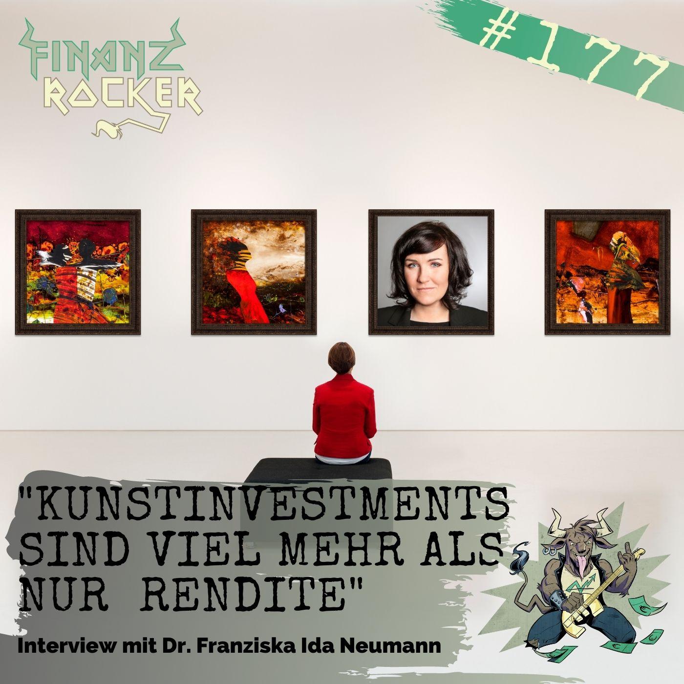 """Folge 177: """"Kunstinvestments sind viel mehr als nur Rendite!"""" - Interview mit Dr. Franziska Ida Neumann"""
