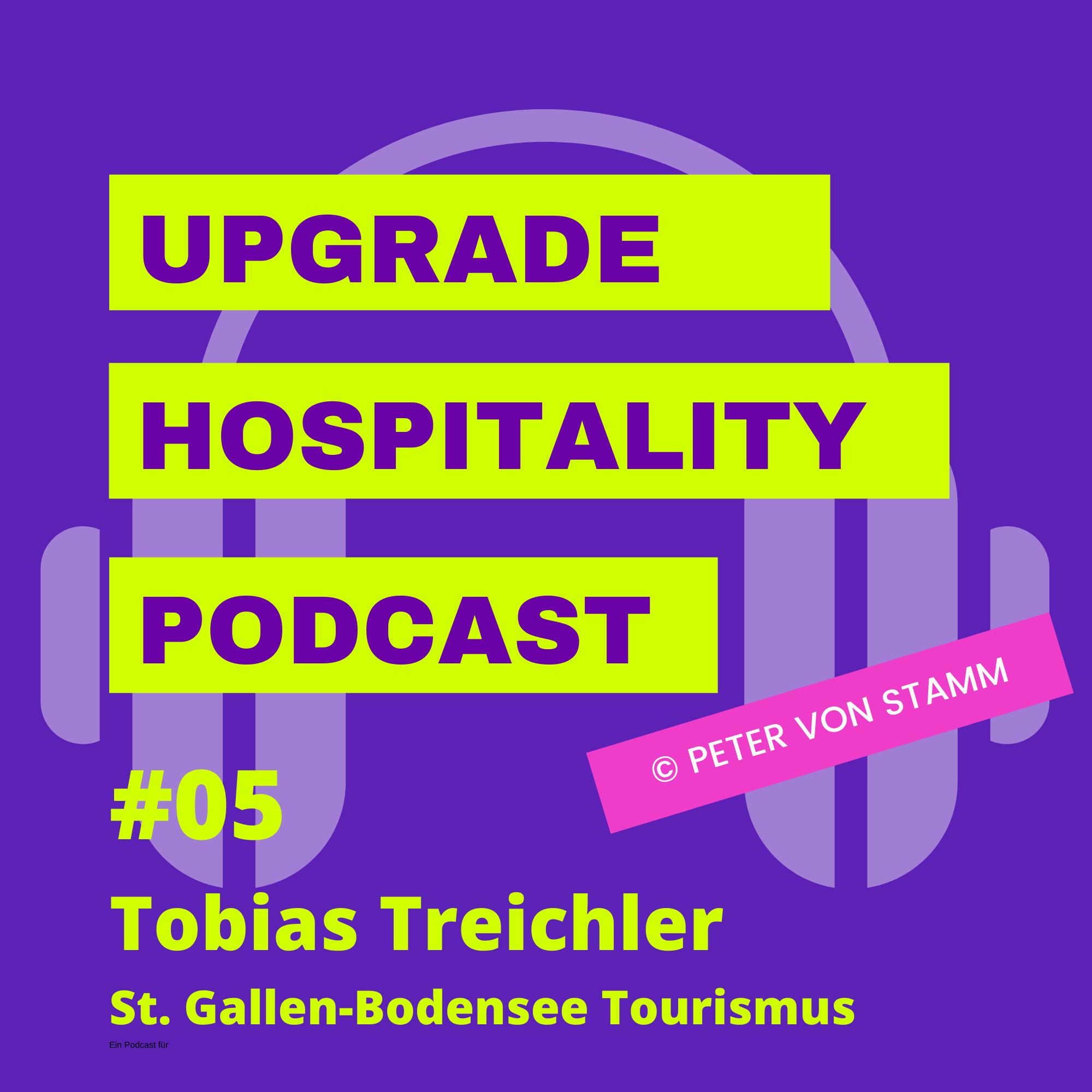 #05: Tourismus fehlt es an Wertschätzung - Touristiker Toby Treichler sagt klar, was er von der Politik erwartet