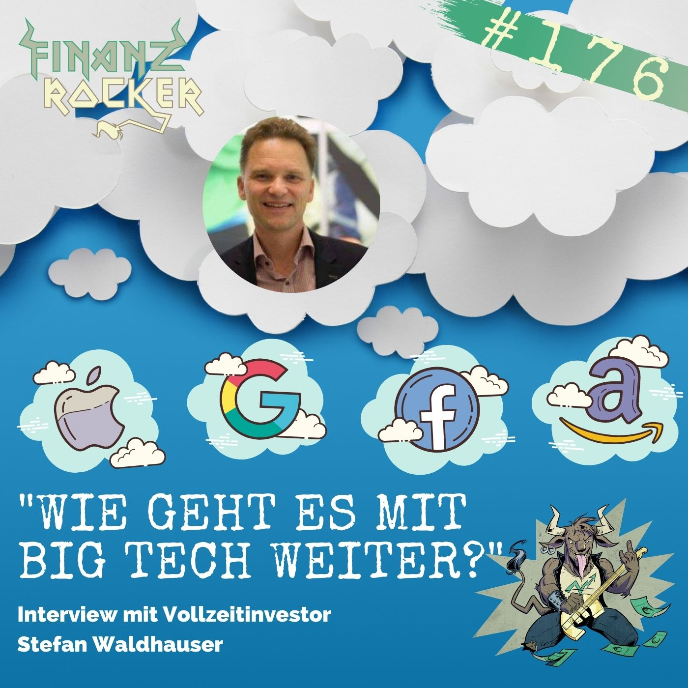 """Folge 176: """"Wie geht es mit Big Tech weiter?"""" - Special mit Stefan Waldhauser"""