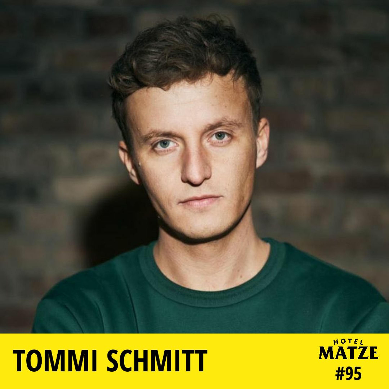 Tommi Schmitt – Wie ist es, wenn man ungeplant berühmt wird?