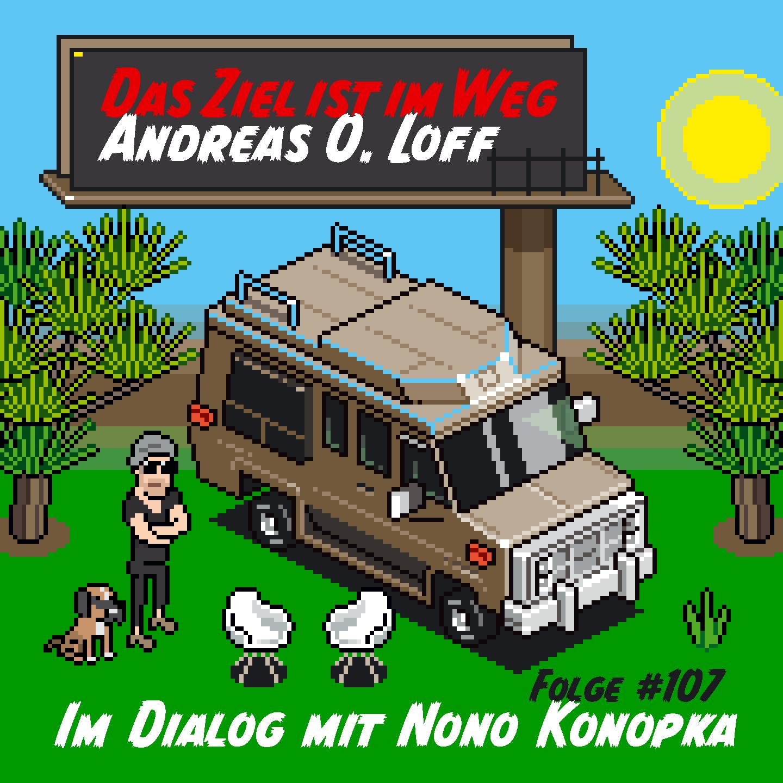 "#107 Nono Konopka, ""Ein richtig gutes Leben"""