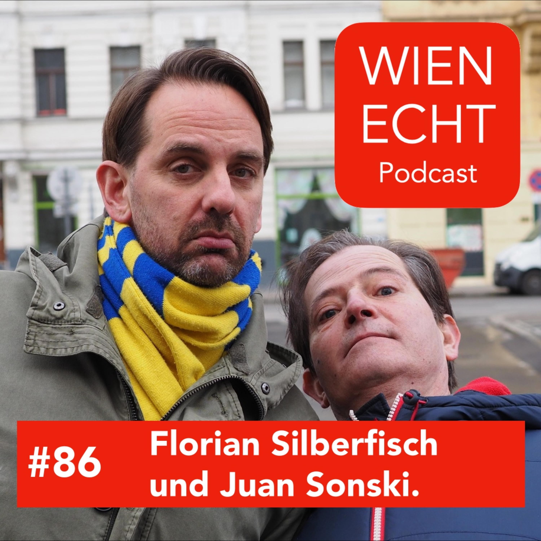 #86 - Florian Silberfisch und Juan Sonski.