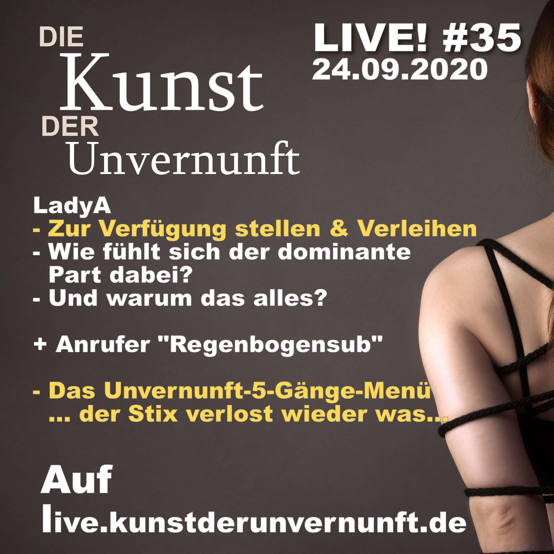Unvernunft Live 24.09.20 - Verleihen ist Gefühlssache