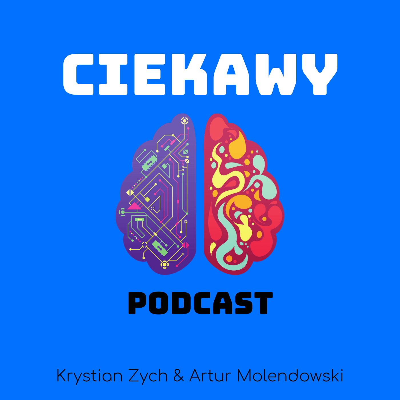 Ciekawy podcast - otwieramy umysły