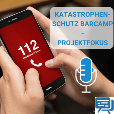Katastrophenschutz Barcamp: Projektfokus mit Anna Carla Springob