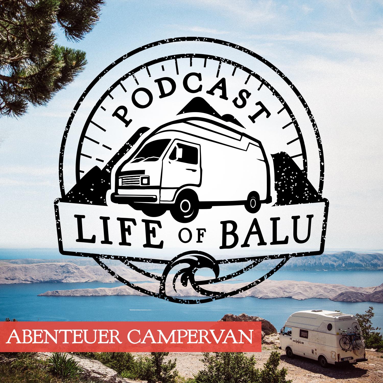 Life of Balu Podcast Abenteuer Campervan by Marcus Breitfeld Mogli on Apple Podcasts