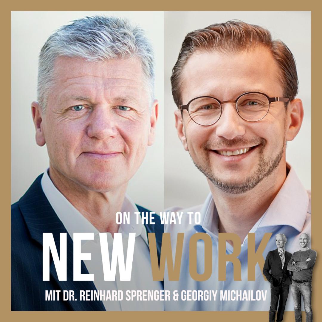 #268 mit Dr. Reinhard K. Sprenger und Georgiy Michailov