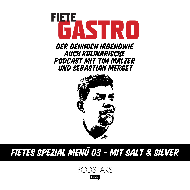 Fietes Spezial Menü 03 - mit Salt & Silver