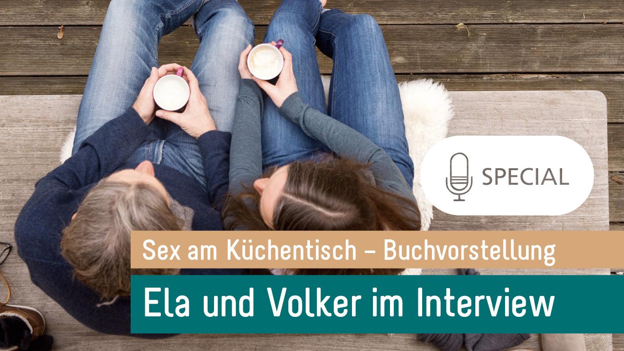 Special Interview mit Ela & Volker (mit Markus Tirok): Unser Buch