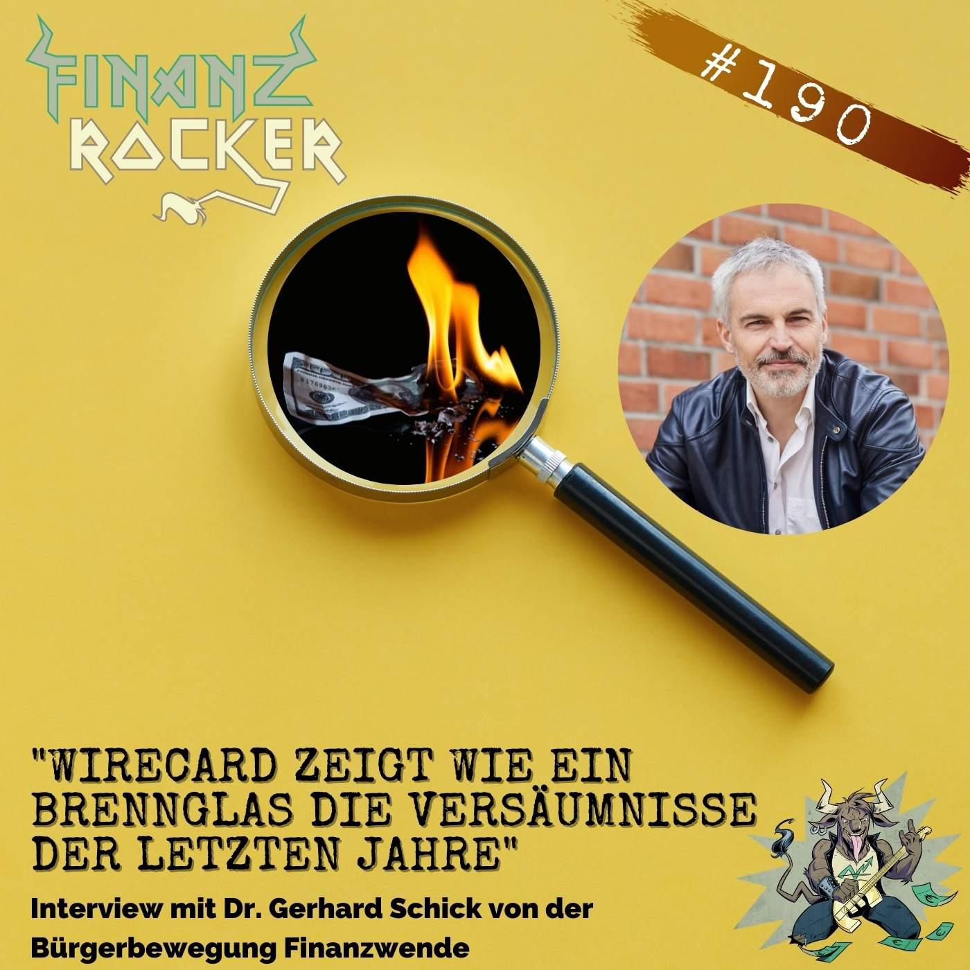 """Folge 190: """"Wirecard zeigt wie ein Brennglas die Versäumnisse der letzten Jahre"""" - Interview mit Dr. Gerhard Schick"""