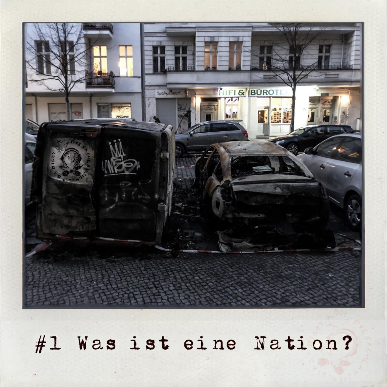 #1 Was ist eine Nation?