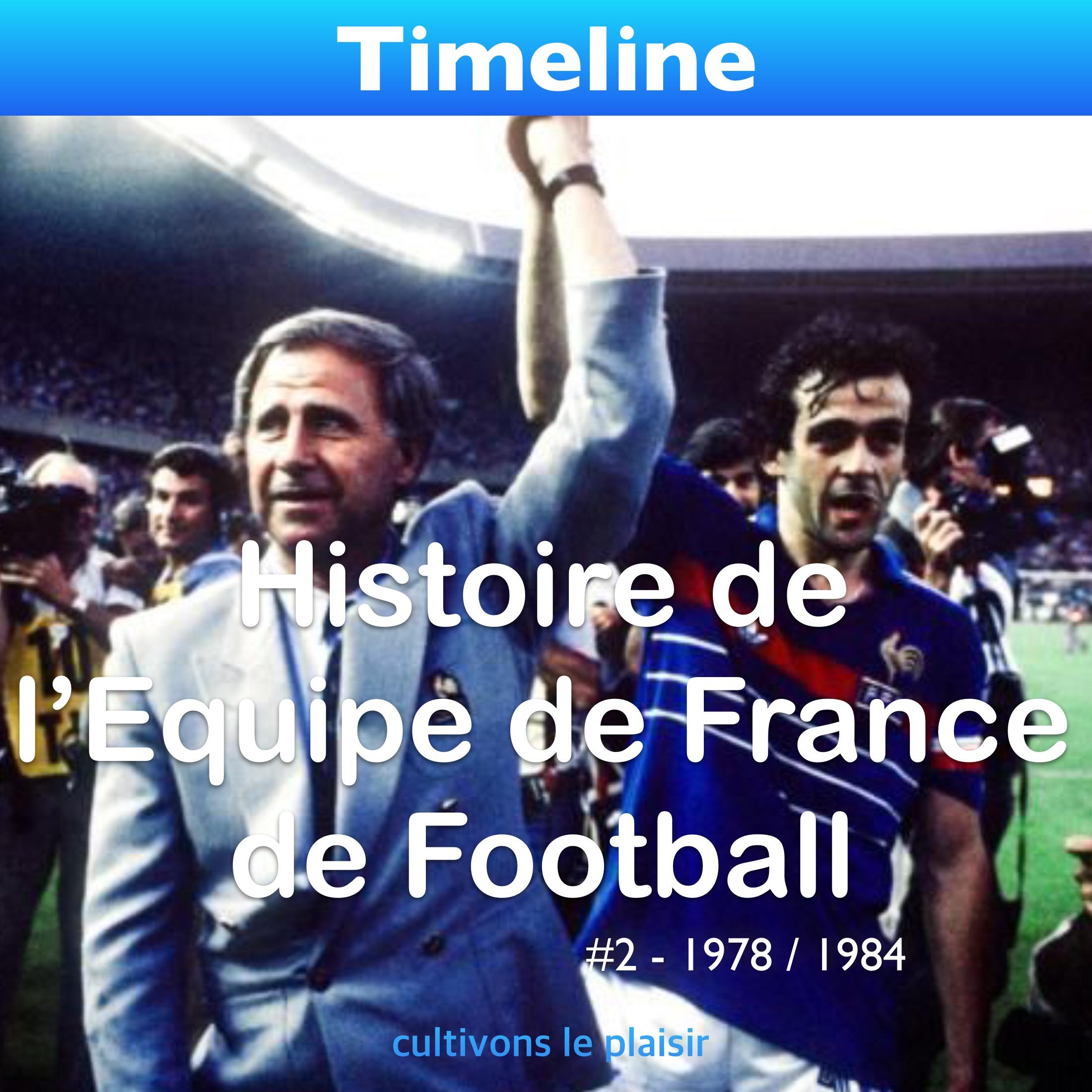 Histoire de l'Equipe de France de Football #2