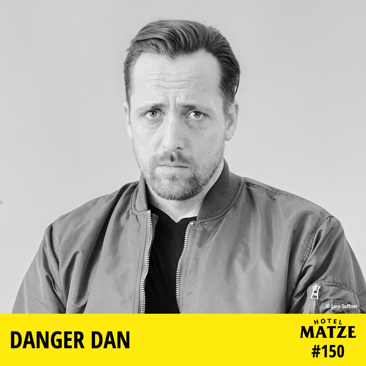 Danger Dan – Wie hast du deinen Platz in der Welt gefunden?