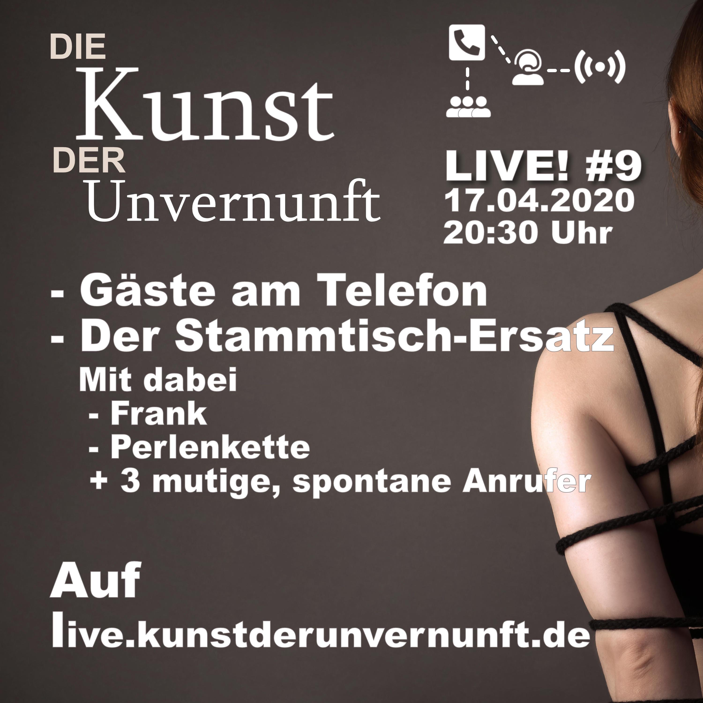 Unvernunft LIVE v. 17.04. - Heute mit Call-In
