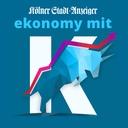 ekonomy mit K - der Wirtschafts-Podcast des Kölner Stadt-Anzeiger