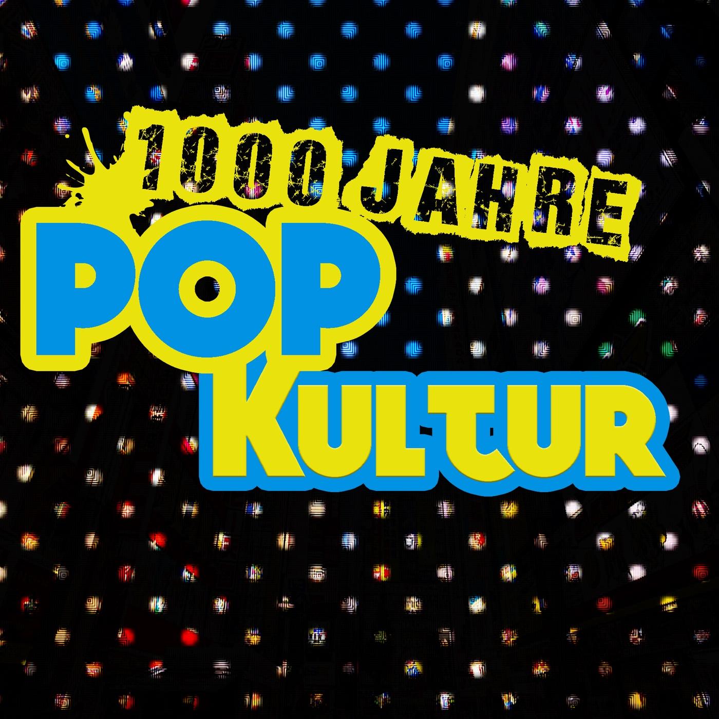 1000 Jahre Popkultur