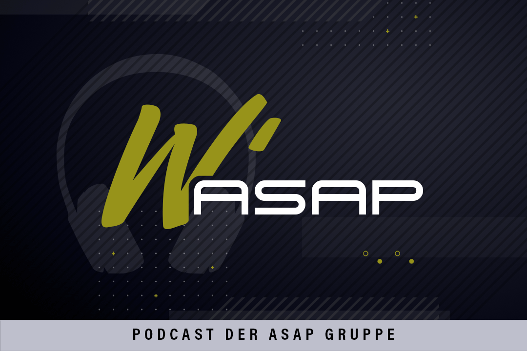 W'ASAP - Der ASAP Podcast