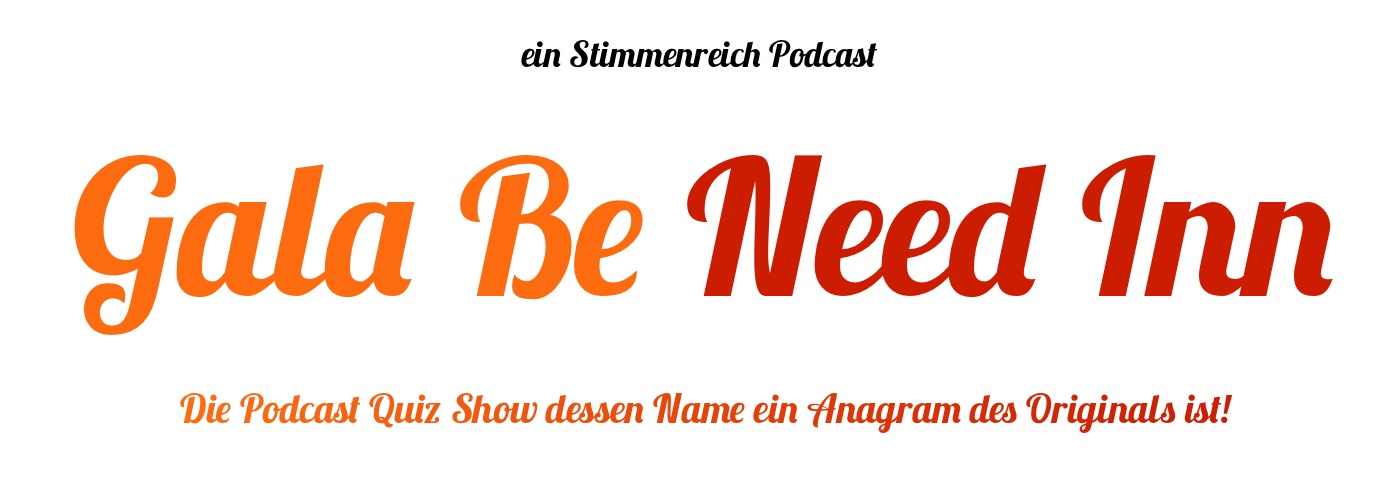 Gala Be Need Inn - Die Quizshow