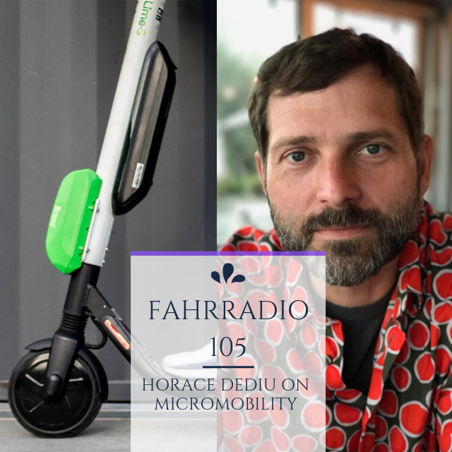 Podcast Nr. 105 – Horace Dediu on Micromobility