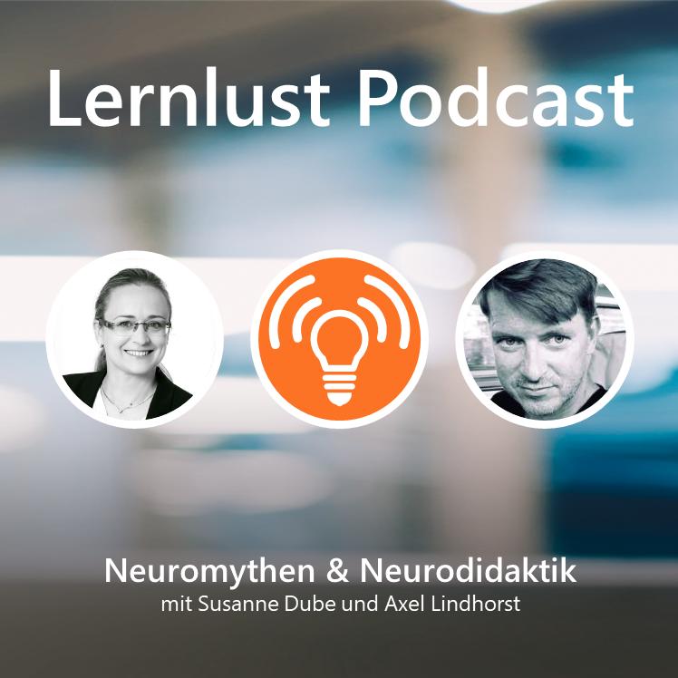 LERNLUST #4 // Neuromythen und Neurodidaktik