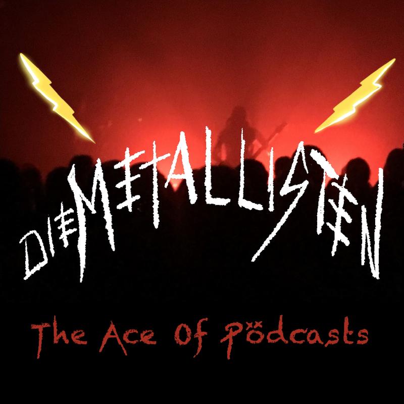 Die Metallisten - The Ace of Pödcasts