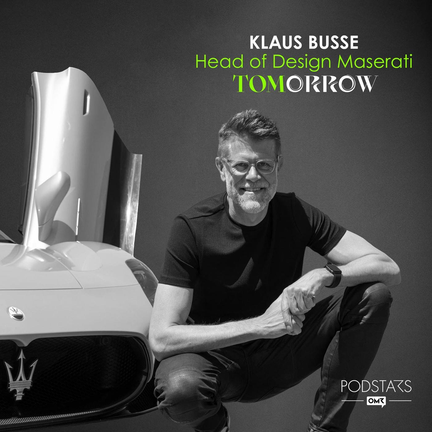 Die neue Verantwortung der Designer – mit Klaus Busse, Head of Design Maserati