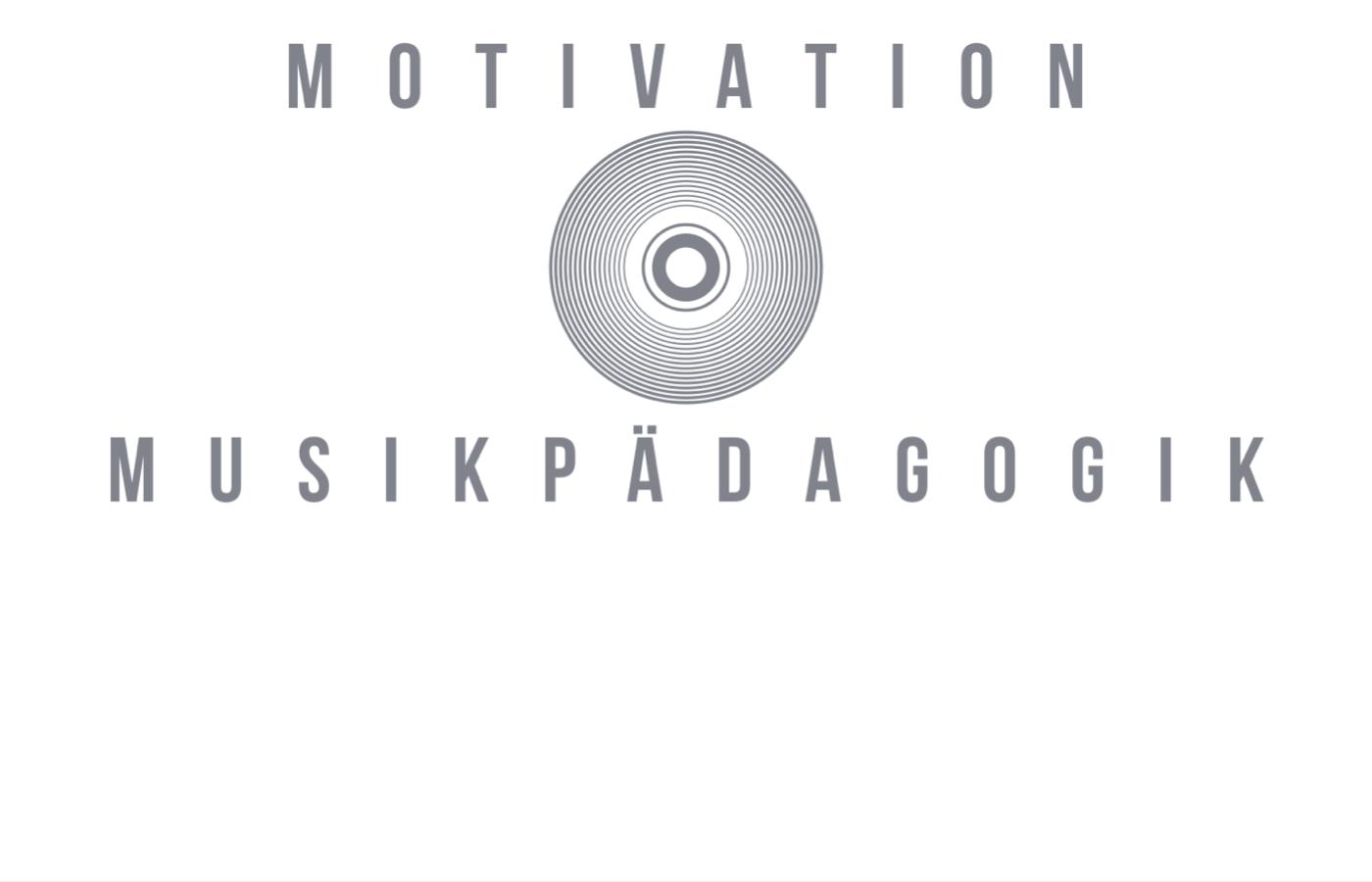Motivation Musikpädagogik