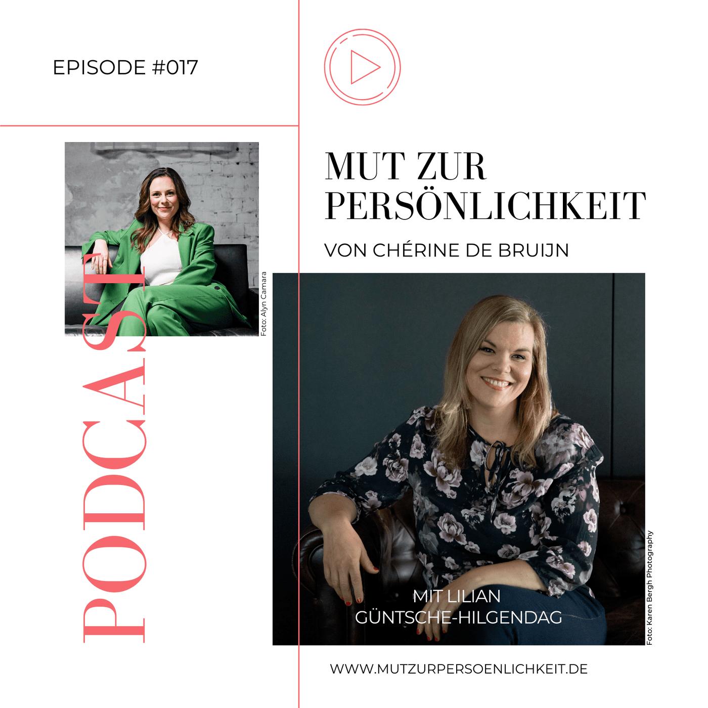 #017: Im Talk mit Lilian Güntsche-Hilgendag