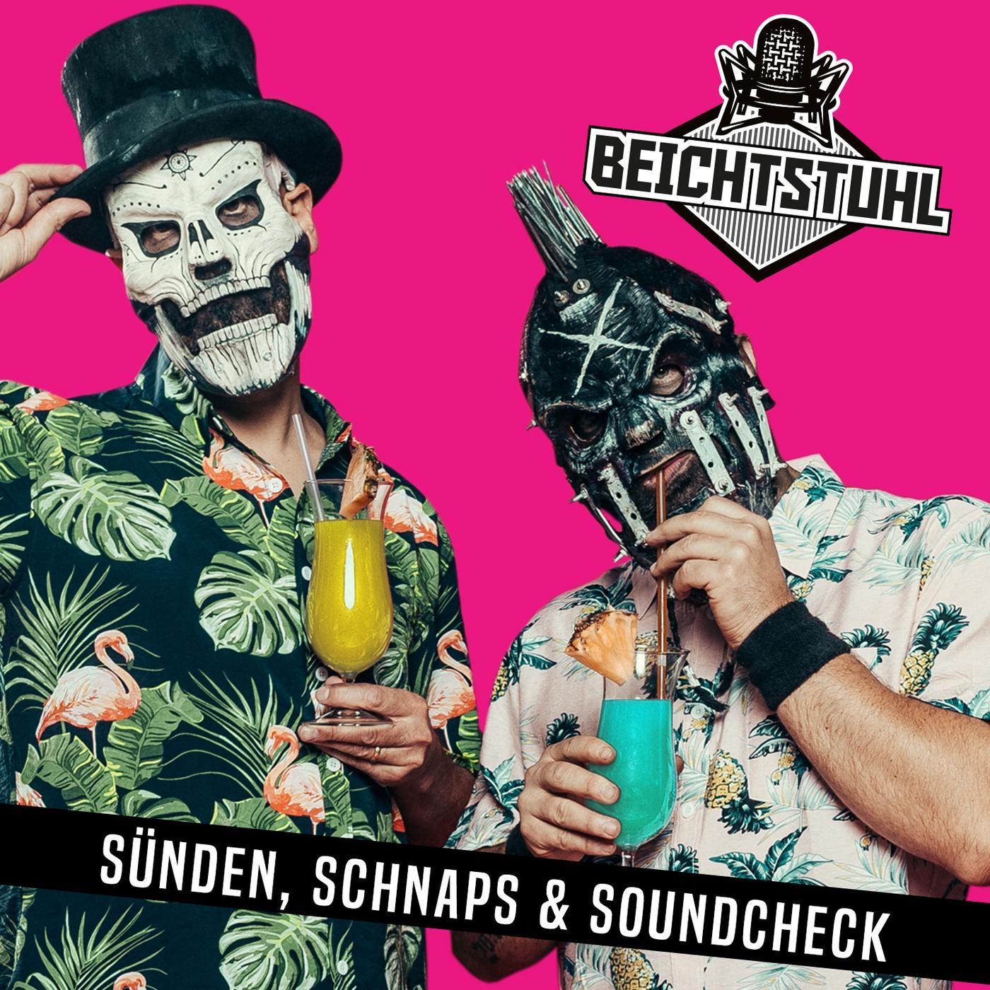 """BEICHTSTUHL – """"Sünden, Schnaps & Soundcheck"""""""