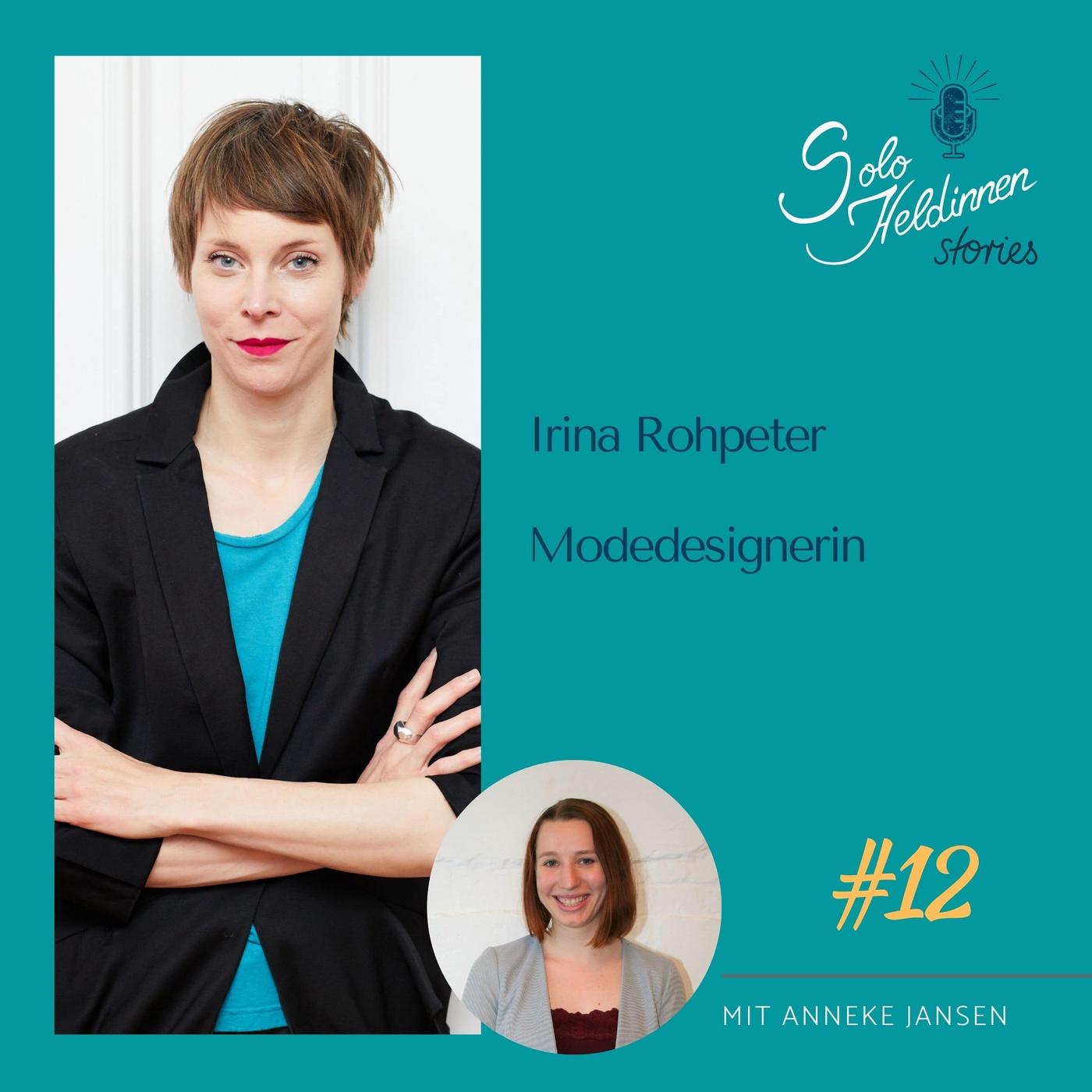 Irina Rohpeters Heldinnenreise