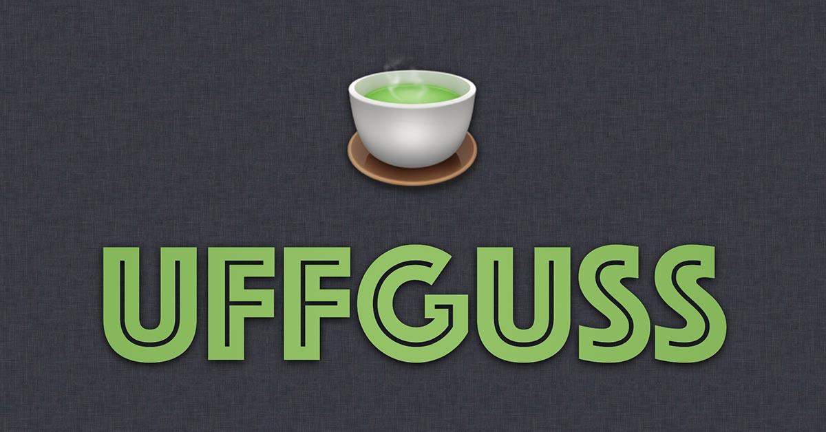 Uffguss - zarte Blätter, klare Worte