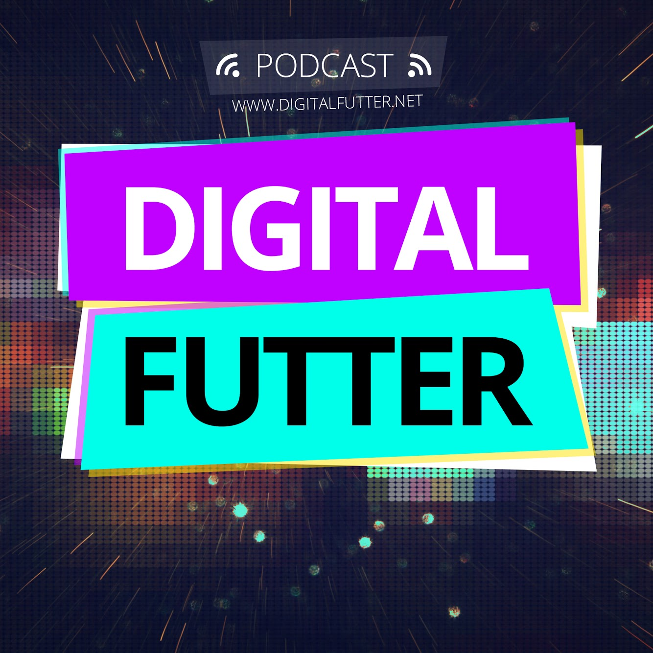 DIGITAL!FUTTER - PODCAST