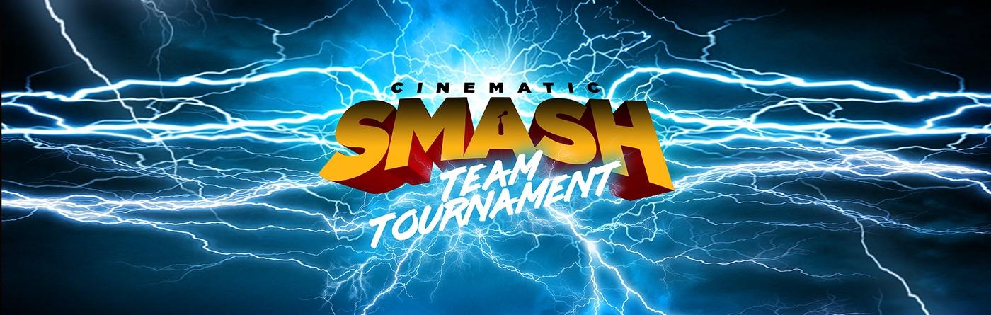 Cinematic Smash Team Tournament