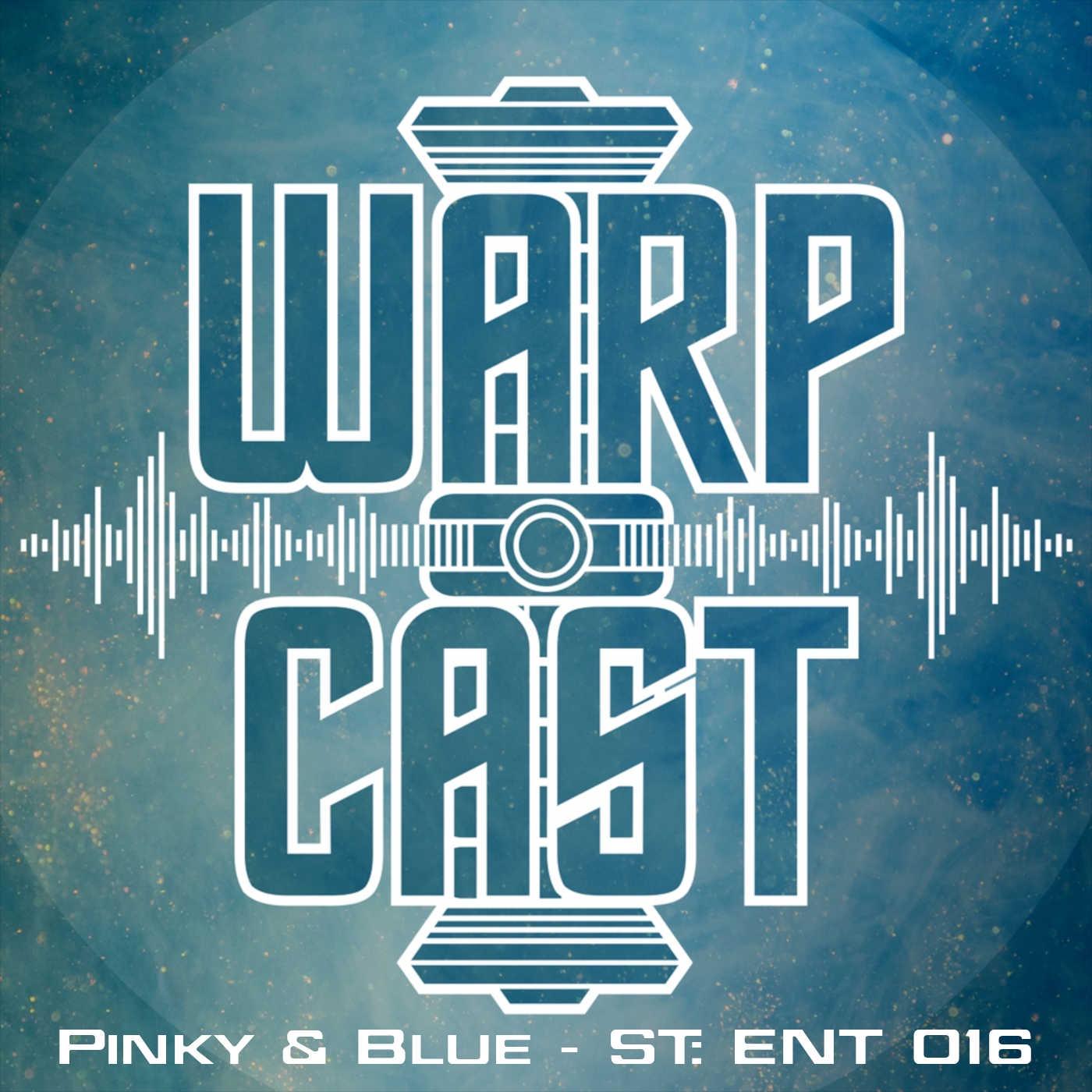 Pinky & Blue - ST: ENT 016 - Shuttlepod One