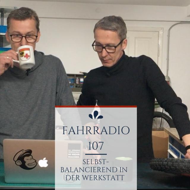 Podcast 107 – Selbstbalancierend in der Werkstatt