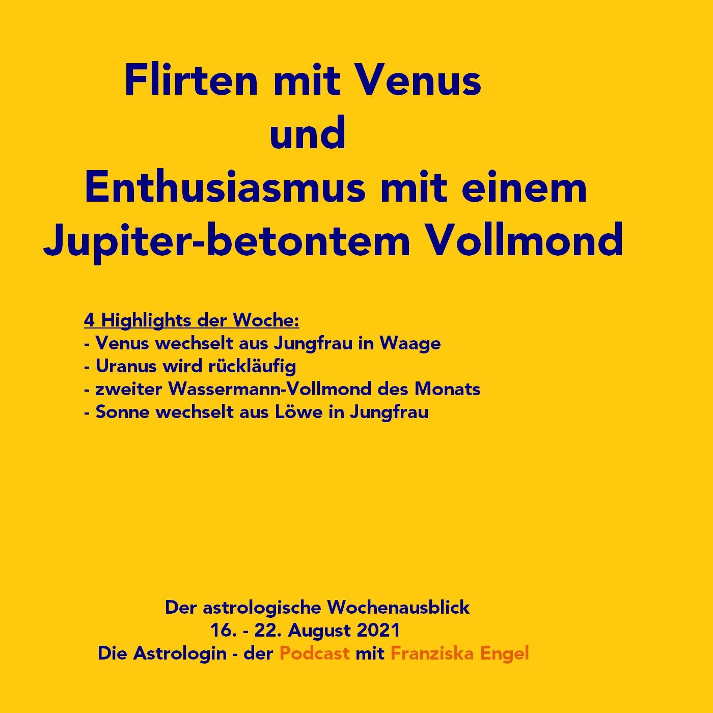 Flirten mit Venus und Enthusiasmus mit Jupiter-betontem Vollmond