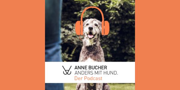 Anders mit Hund – Anne Bucher