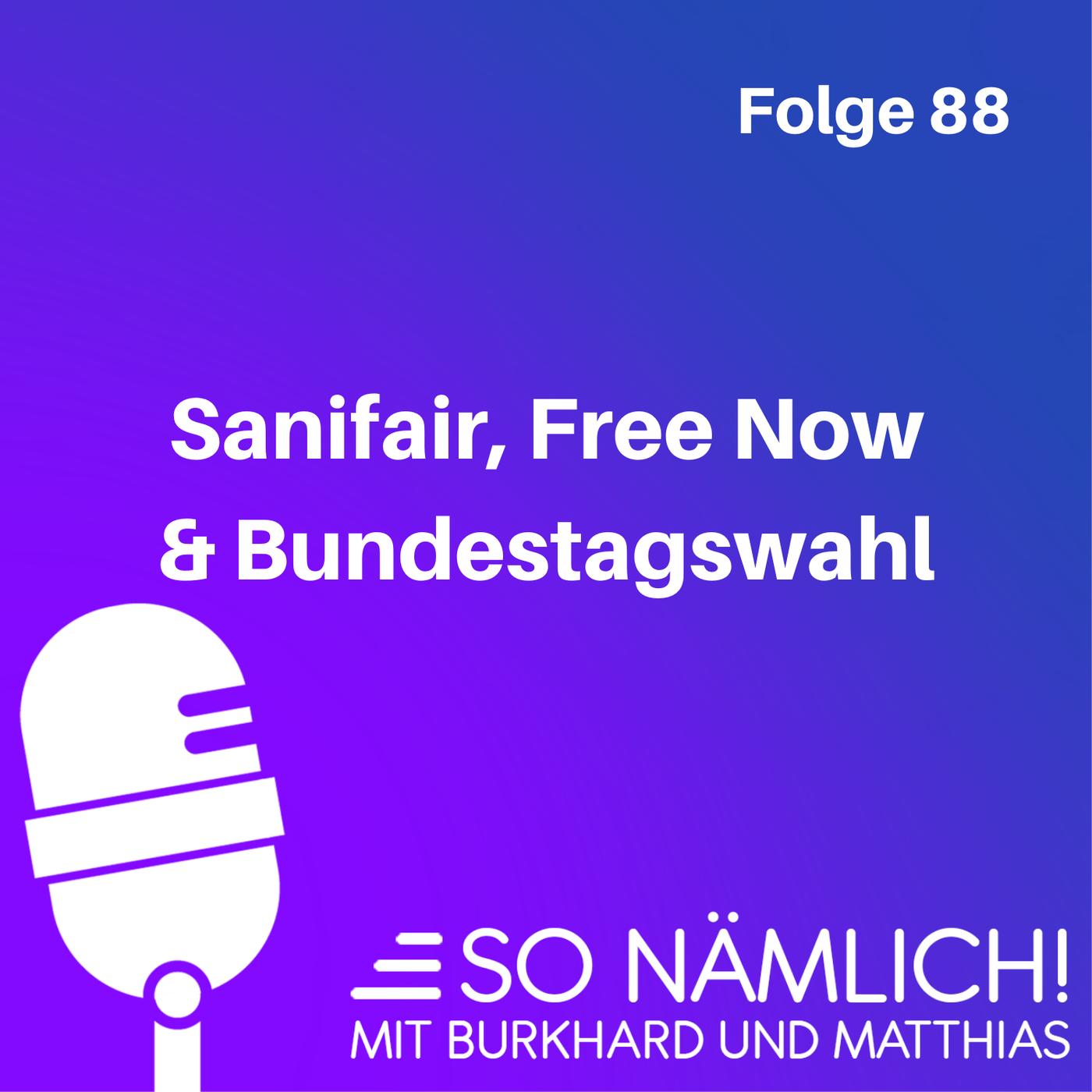 Sanifair, Free Now & Bundestagswahl