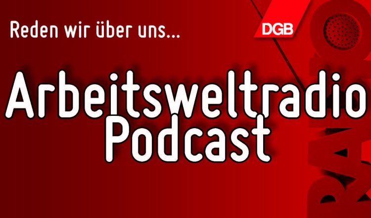 DGB Nordwürttemberg - Arbeitsweltradio