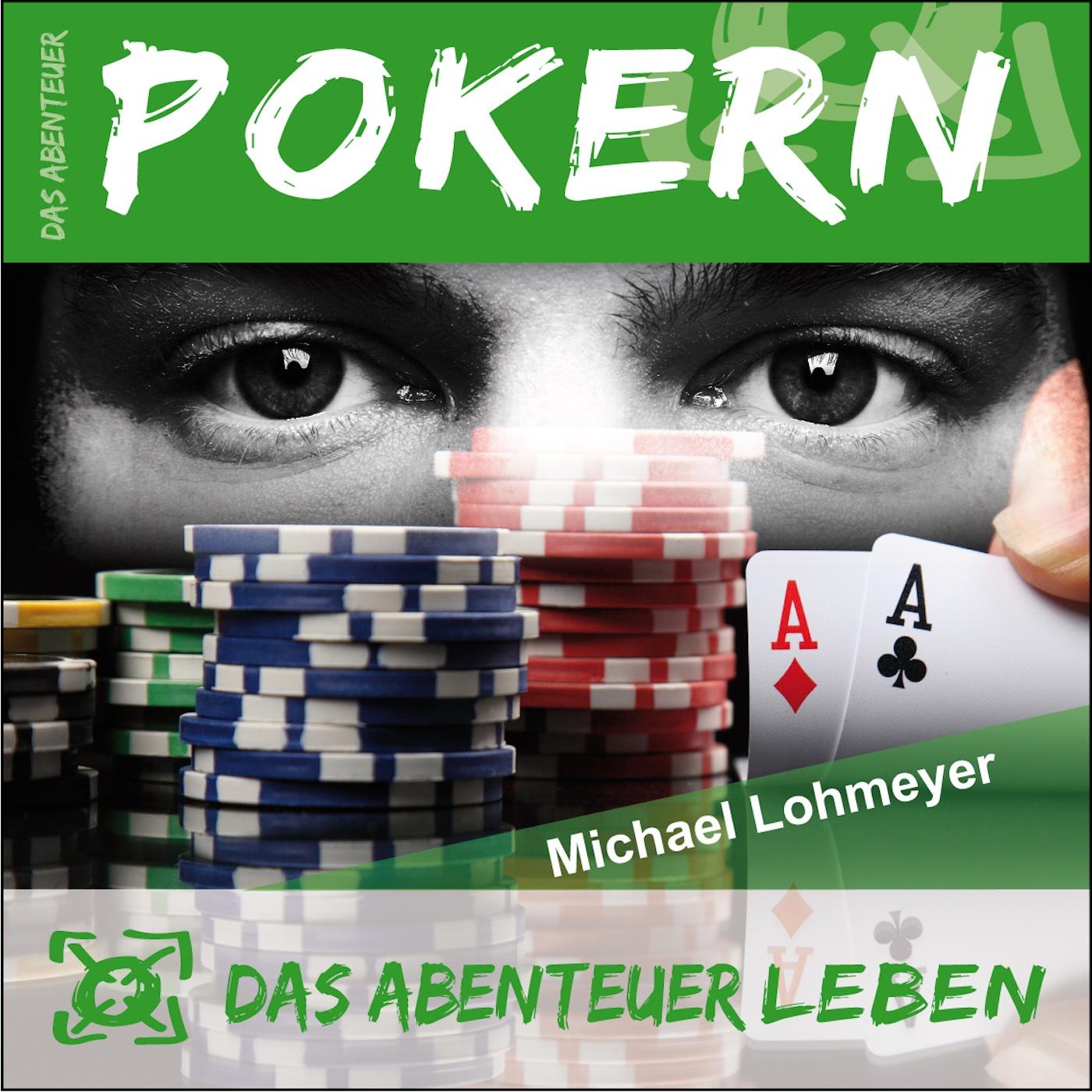 Das Abenteuer Pokern